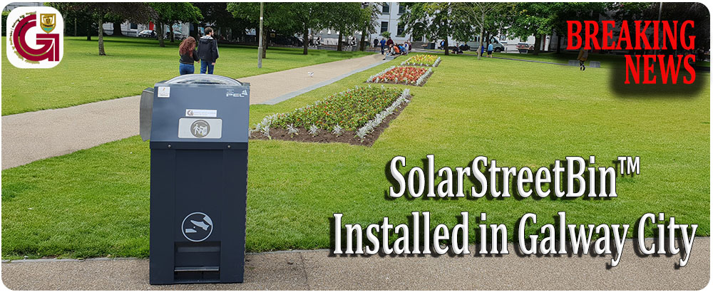 Galway City Council Embraces IoT SolarStreetBin™ Technology in Fight against City Litter